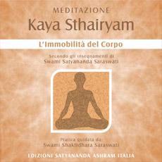 KAYA STHAIRYAM • L'immobilità del Corpo